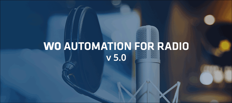 WO Automation for Radio v.5